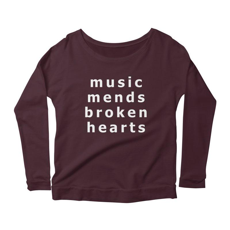Music Mends Broken Hearts - AbsolutePunk.net Motto Women's Scoop Neck Longsleeve T-Shirt by Chorus.fm Shop