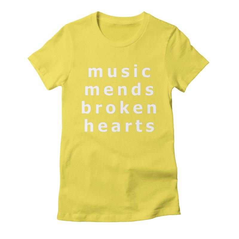 Music Mends Broken Hearts - AbsolutePunk.net Motto Women's Fitted T-Shirt by Chorus.fm Shop