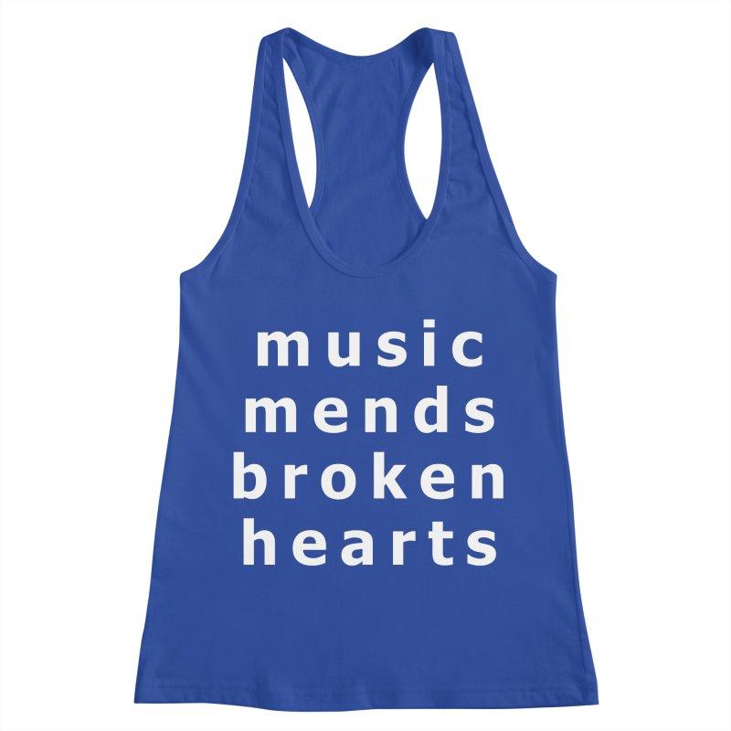 Music Mends Broken Hearts - AbsolutePunk.net Motto Women's Racerback Tank by Chorus.fm Shop