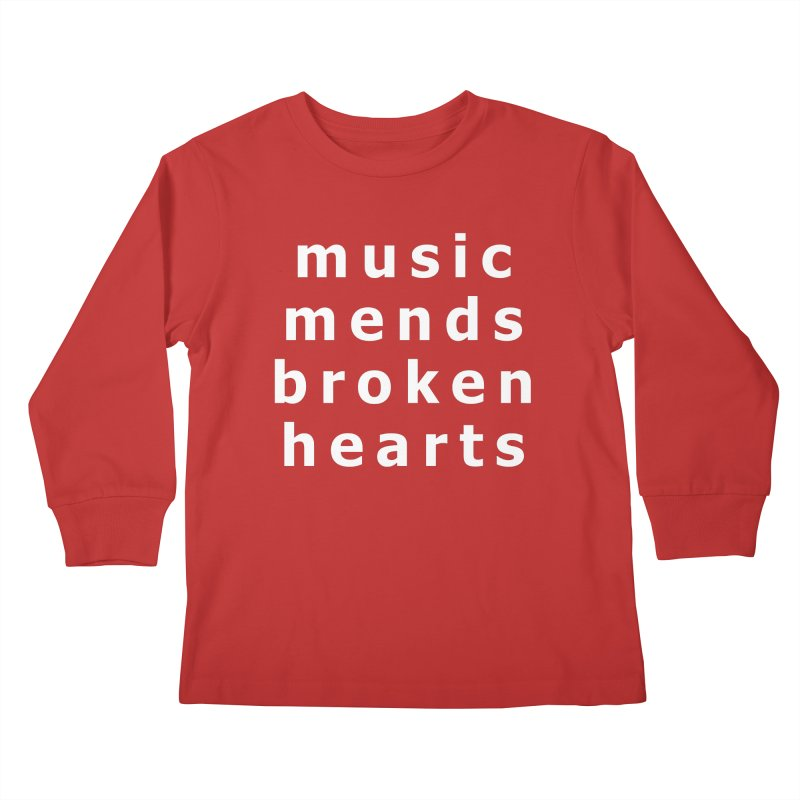 Music Mends Broken Hearts - AbsolutePunk.net Motto Kids Longsleeve T-Shirt by Chorus.fm Shop