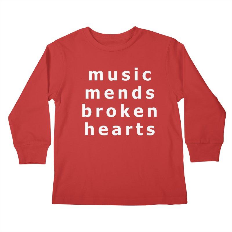 Music Mends Broken Hearts - AbsolutePunk.net Motto Kids Longsleeve T-Shirt by Chorus.fm Shop