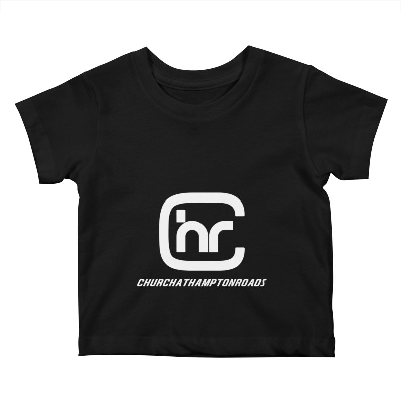 CHR Kids Baby T-Shirt by Church at Hampton Roads Apparel