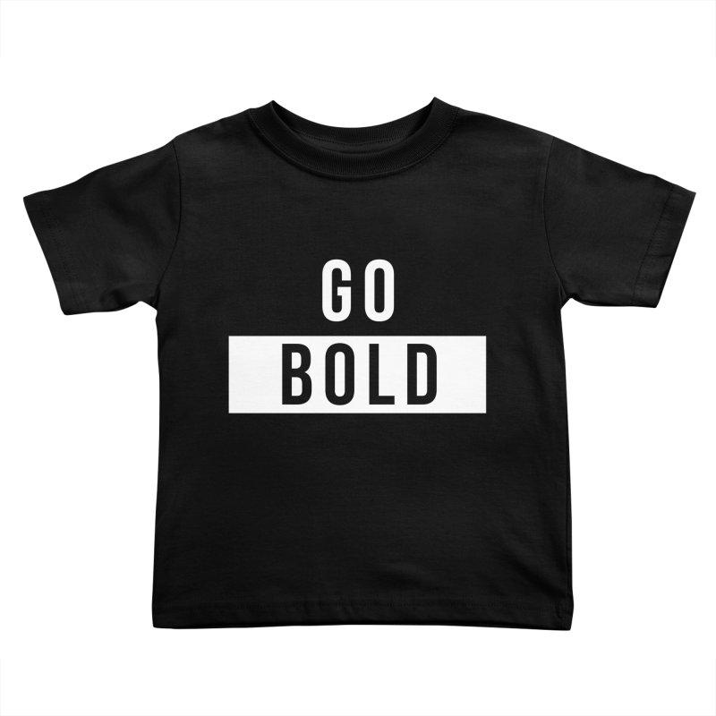 GO BOLD Kids Toddler T-Shirt by Church at Hampton Roads Apparel