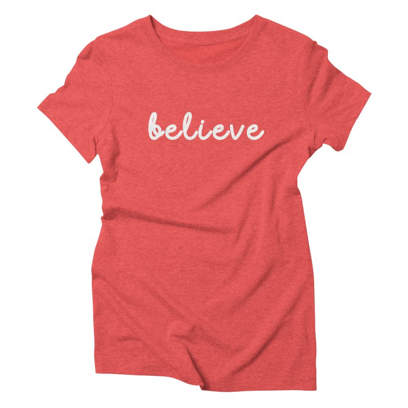 BELIEVE Women's Triblend T-Shirt by Church at Hampton Roads Apparel