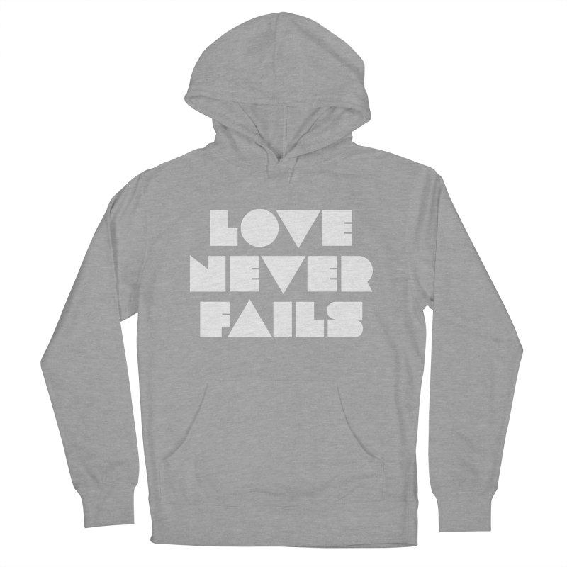 LOVE NEVER FAILS Men's Pullover Hoody by Church at Hampton Roads Apparel