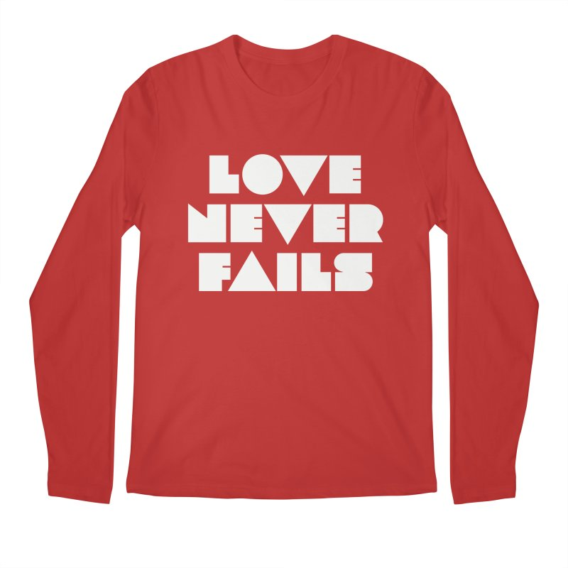LOVE NEVER FAILS Men's Longsleeve T-Shirt by Church at Hampton Roads Apparel