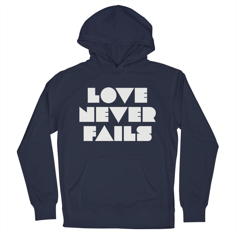 LOVE NEVER FAILS Men's French Terry Pullover Hoody by Church at Hampton Roads Apparel