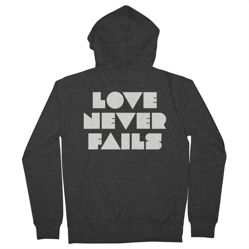 LOVE NEVER FAILS Women's French Terry Zip-Up Hoody by Church at Hampton Roads Apparel
