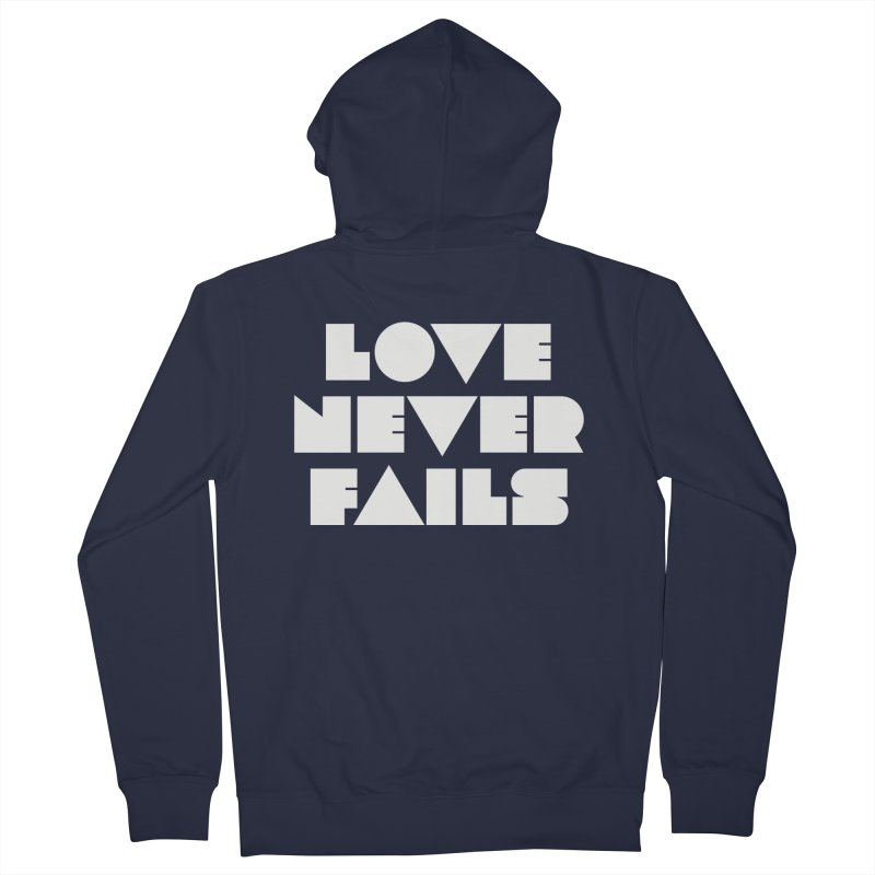 LOVE NEVER FAILS Women's Zip-Up Hoody by Church at Hampton Roads Apparel