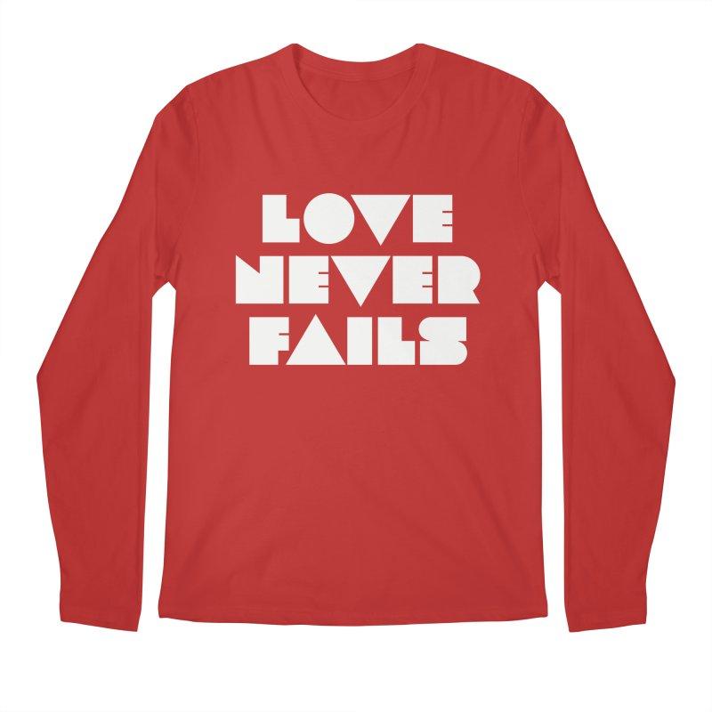 LOVE NEVER FAILS Men's Regular Longsleeve T-Shirt by Church at Hampton Roads Apparel