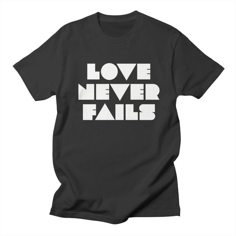 LOVE NEVER FAILS Men's Regular T-Shirt by Church at Hampton Roads Apparel