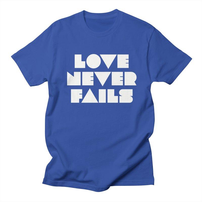 LOVE NEVER FAILS Men's T-Shirt by Church at Hampton Roads Apparel