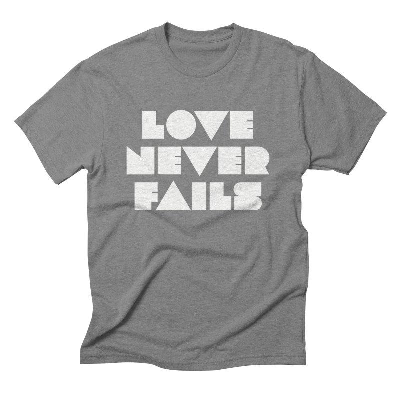 LOVE NEVER FAILS Men's Triblend T-Shirt by Church at Hampton Roads Apparel