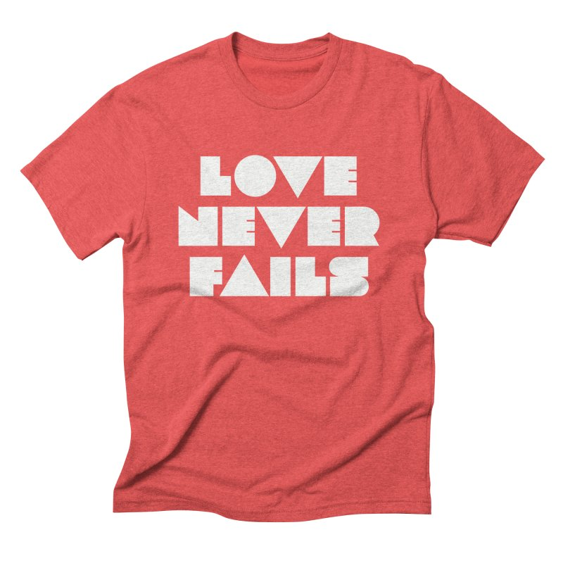 LOVE NEVER FAILS Men's Triblend T-Shirt by Church at Hampton Roads Apparel