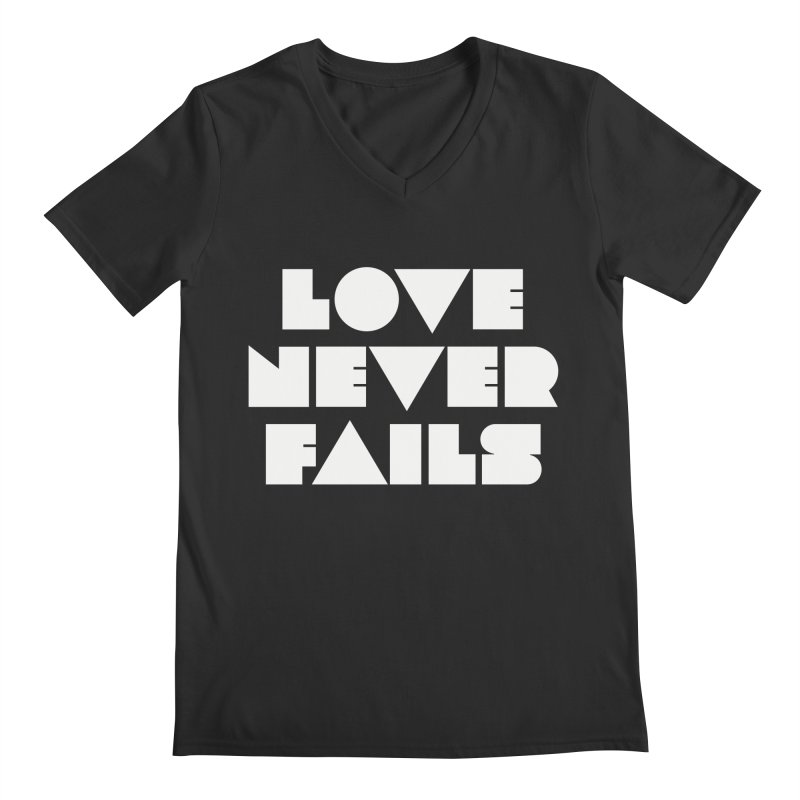 LOVE NEVER FAILS Men's Regular V-Neck by Church at Hampton Roads Apparel
