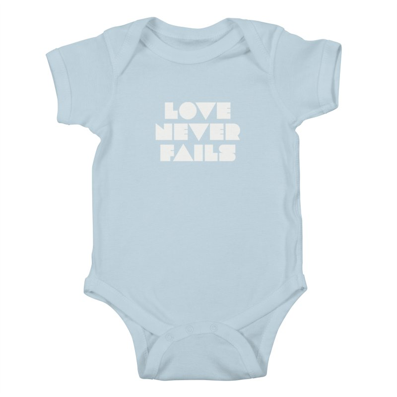 LOVE NEVER FAILS Kids Baby Bodysuit by Church at Hampton Roads Apparel