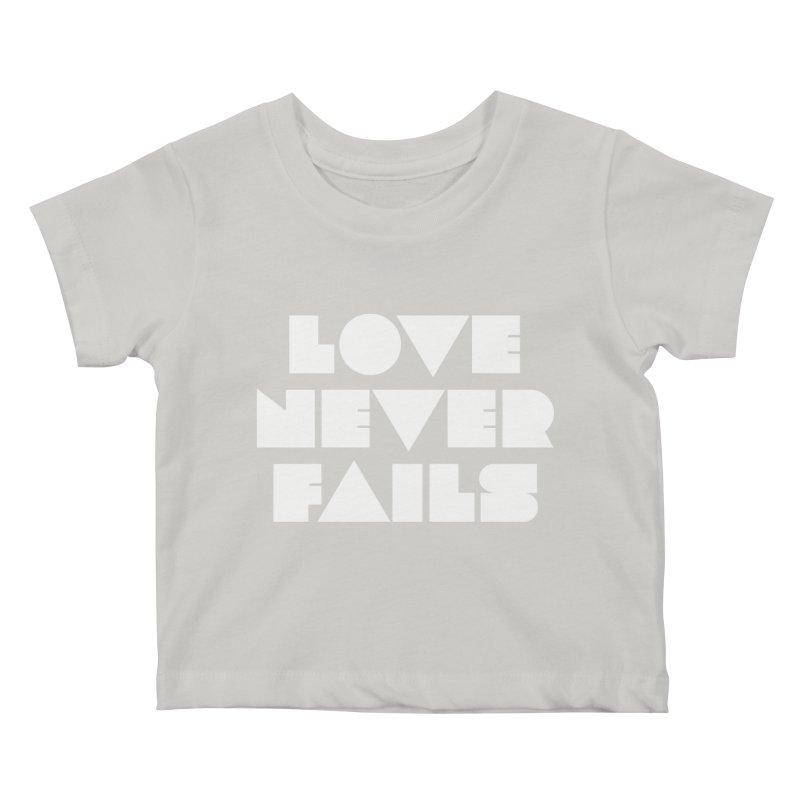 LOVE NEVER FAILS Kids Baby T-Shirt by Church at Hampton Roads Apparel