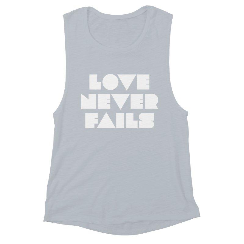 LOVE NEVER FAILS Women's Muscle Tank by Church at Hampton Roads Apparel