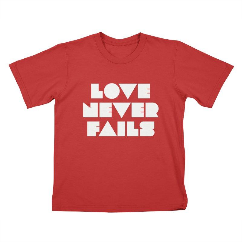 LOVE NEVER FAILS Kids T-Shirt by Church at Hampton Roads Apparel