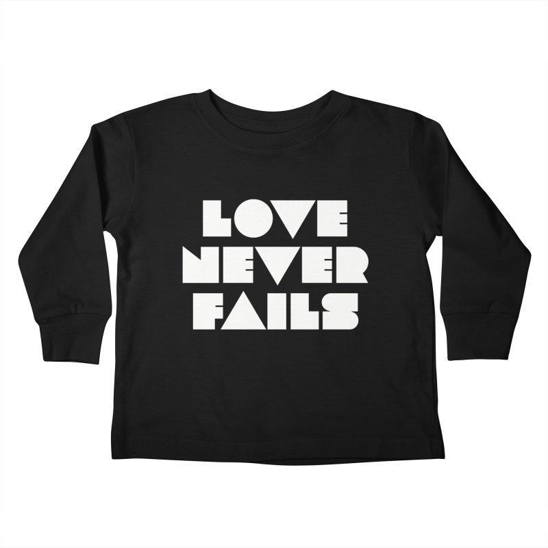 LOVE NEVER FAILS Kids Toddler Longsleeve T-Shirt by Church at Hampton Roads Apparel
