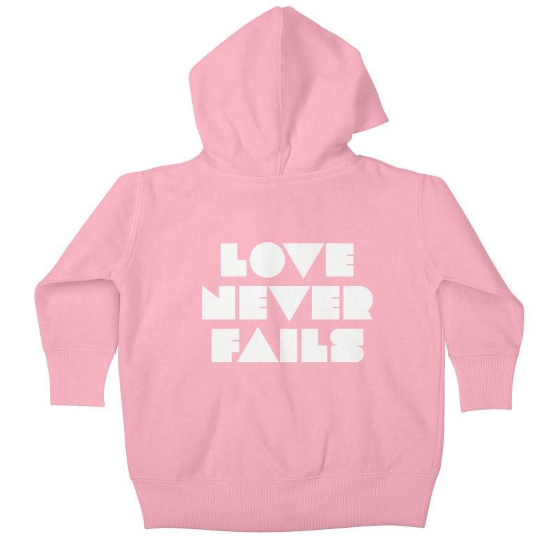 LOVE NEVER FAILS Kids Baby Zip-Up Hoody by Church at Hampton Roads Apparel