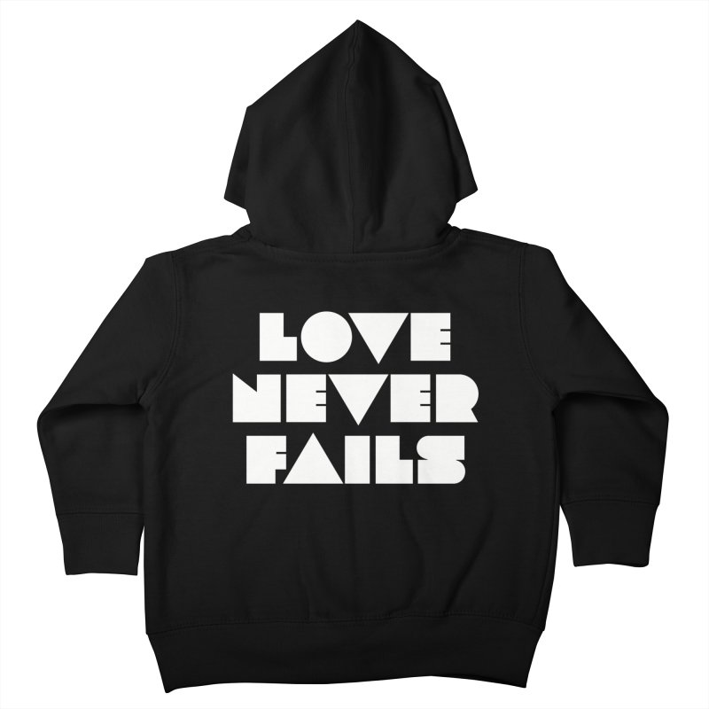 LOVE NEVER FAILS Kids Toddler Zip-Up Hoody by Church at Hampton Roads Apparel