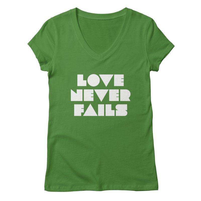 LOVE NEVER FAILS Women's Regular V-Neck by Church at Hampton Roads Apparel