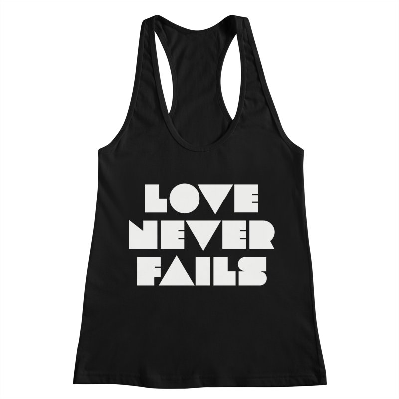 LOVE NEVER FAILS Women's Tank by Church at Hampton Roads Apparel