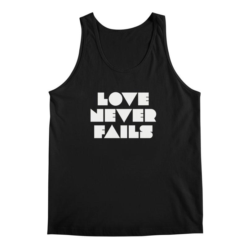 LOVE NEVER FAILS Men's Tank by Church at Hampton Roads Apparel
