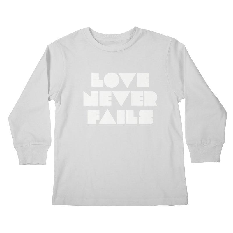 LOVE NEVER FAILS Kids Longsleeve T-Shirt by Church at Hampton Roads Apparel