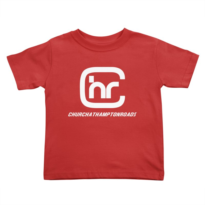 CHURCH AT HAMPTON ROADS Kids Toddler T-Shirt by Church at Hampton Roads Apparel