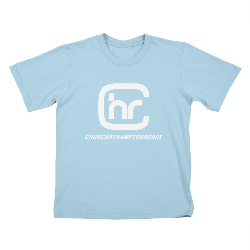 CHURCH AT HAMPTON ROADS Kids T-Shirt by Church at Hampton Roads Apparel