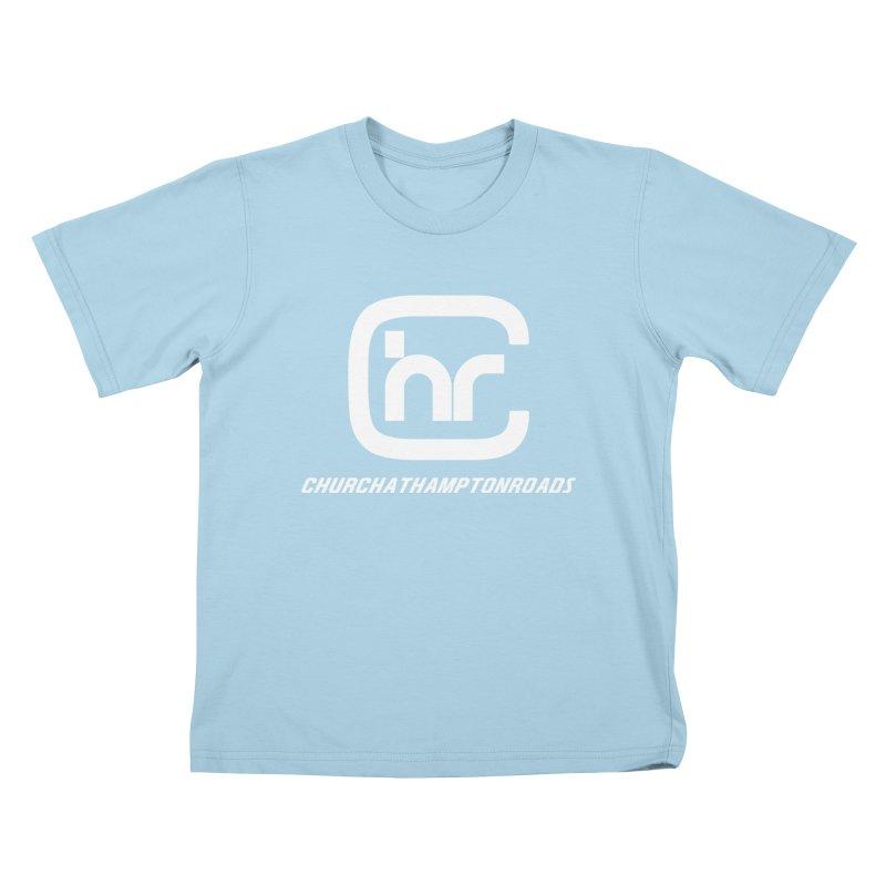 CHURCH AT HAMPTON ROADS Kids T-Shirt by Church at Hampton Roads Apparel