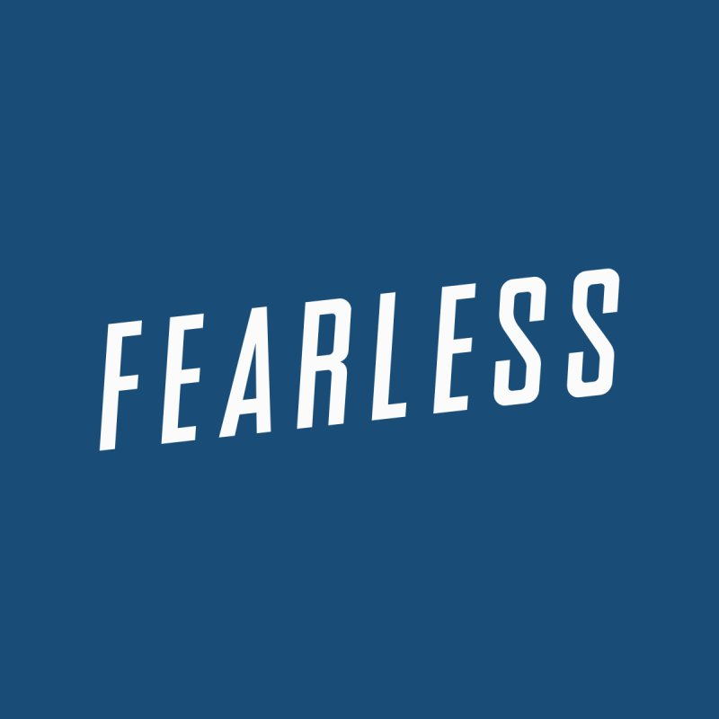 FEARLESS None  by Church at Hampton Roads Apparel
