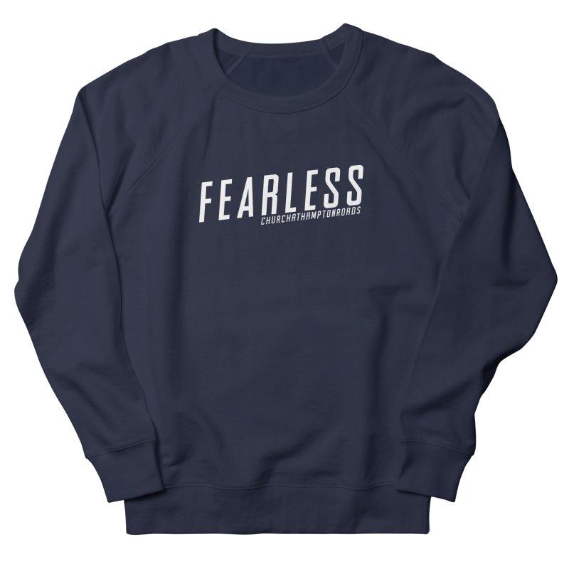 FEARLESS CHR Men's Sweatshirt by Church at Hampton Roads Apparel