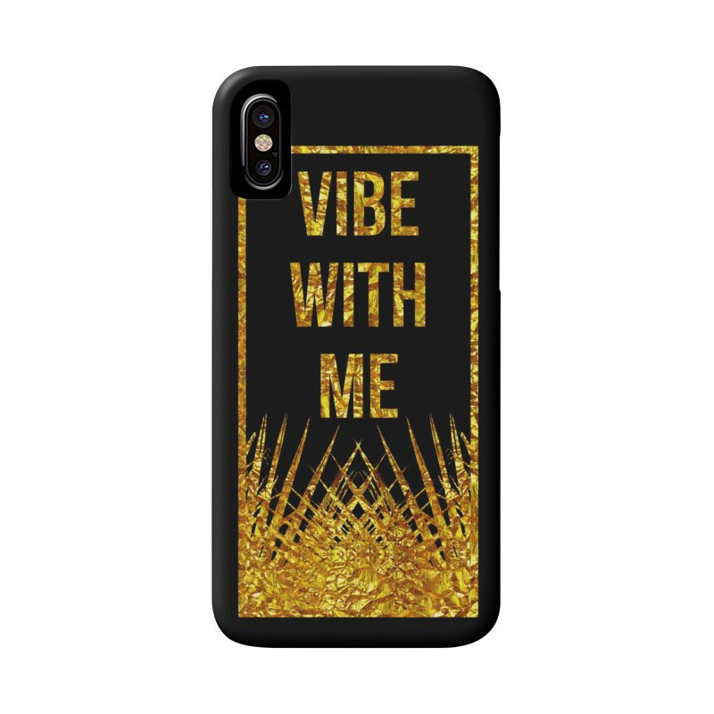Vibe With Me Accessories Phone Case by chriscoffincreations