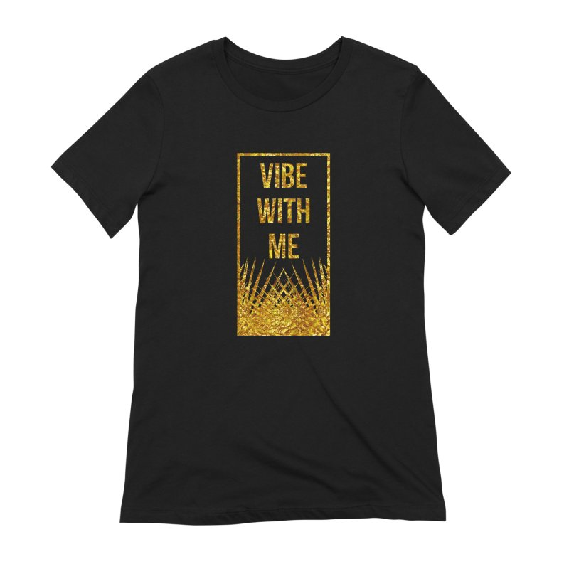 Vibe With Me Women's Extra Soft T-Shirt by chriscoffincreations