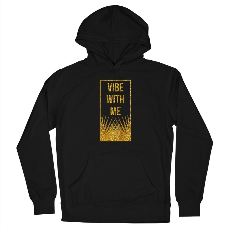 Vibe With Me Women's Pullover Hoody by chriscoffincreations