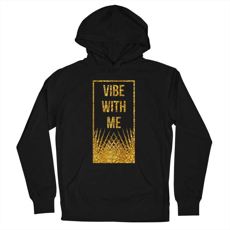 Vibe With Me Men's French Terry Pullover Hoody by chriscoffincreations