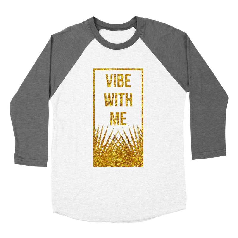 Vibe With Me Women's Baseball Triblend Longsleeve T-Shirt by chriscoffincreations
