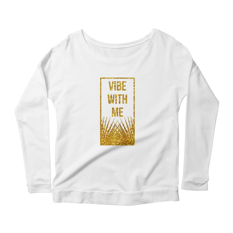 Vibe With Me Women's Scoop Neck Longsleeve T-Shirt by chriscoffincreations