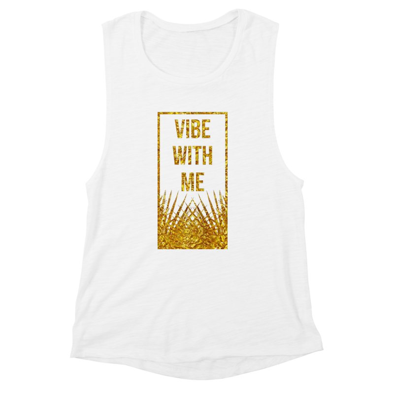 Vibe With Me Women's Muscle Tank by chriscoffincreations