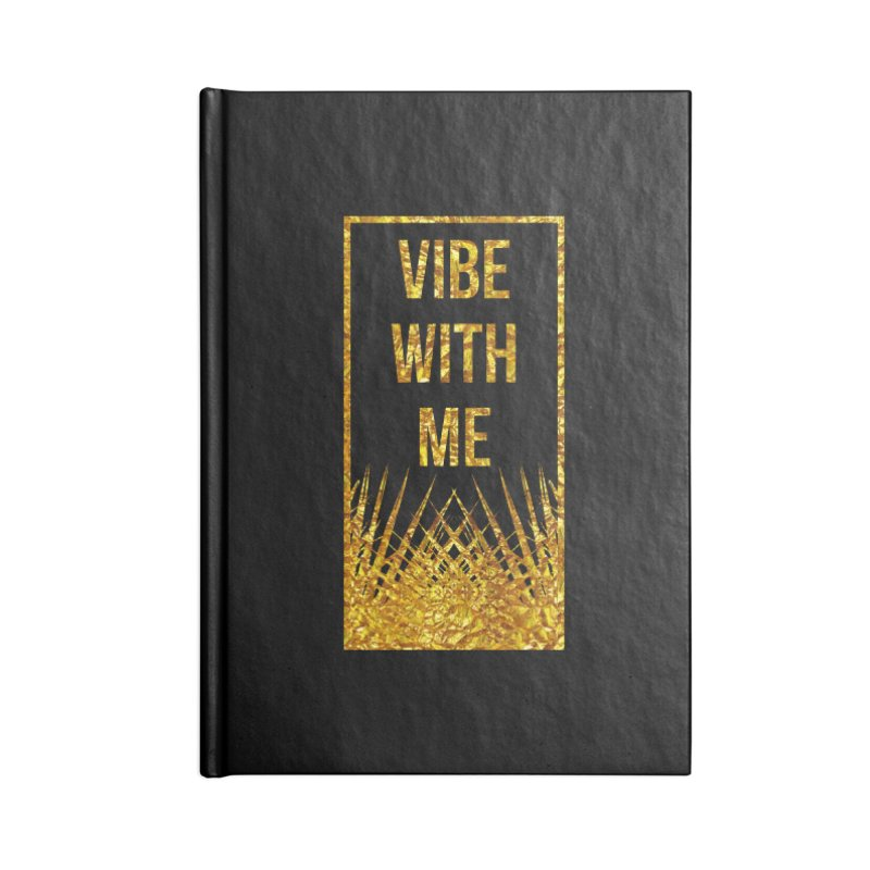 Vibe With Me Accessories Notebook by chriscoffincreations