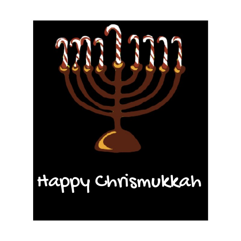 Happy Chrismukkah  by chrismukkah's Artist Shop