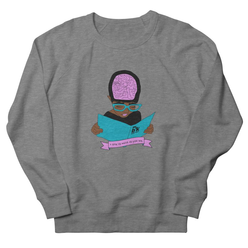 Brown Zine As Weird As You Are Women's French Terry Sweatshirt by Chris Talbot-Heindls' Artist Shop