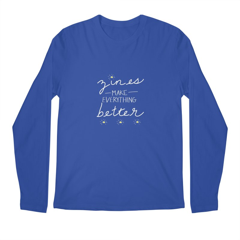 Zines Make Everything Better Men's Regular Longsleeve T-Shirt by Chris Talbot-Heindls' Artist Shop