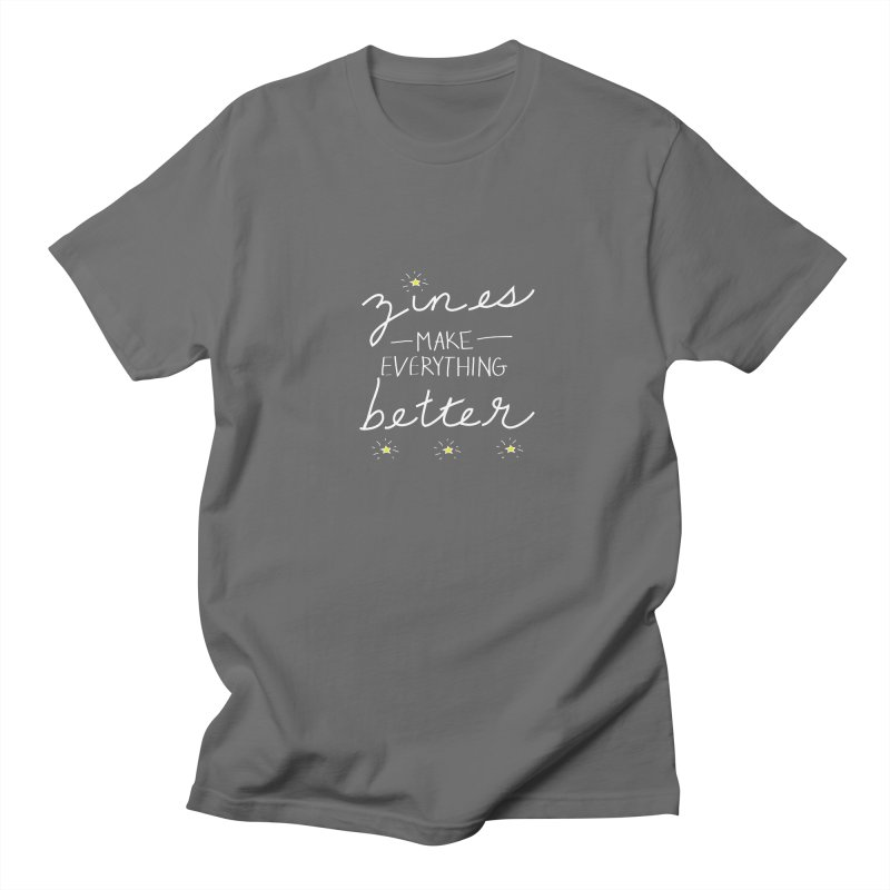 Zines Make Everything Better Men's T-Shirt by Chris Talbot-Heindls' Artist Shop