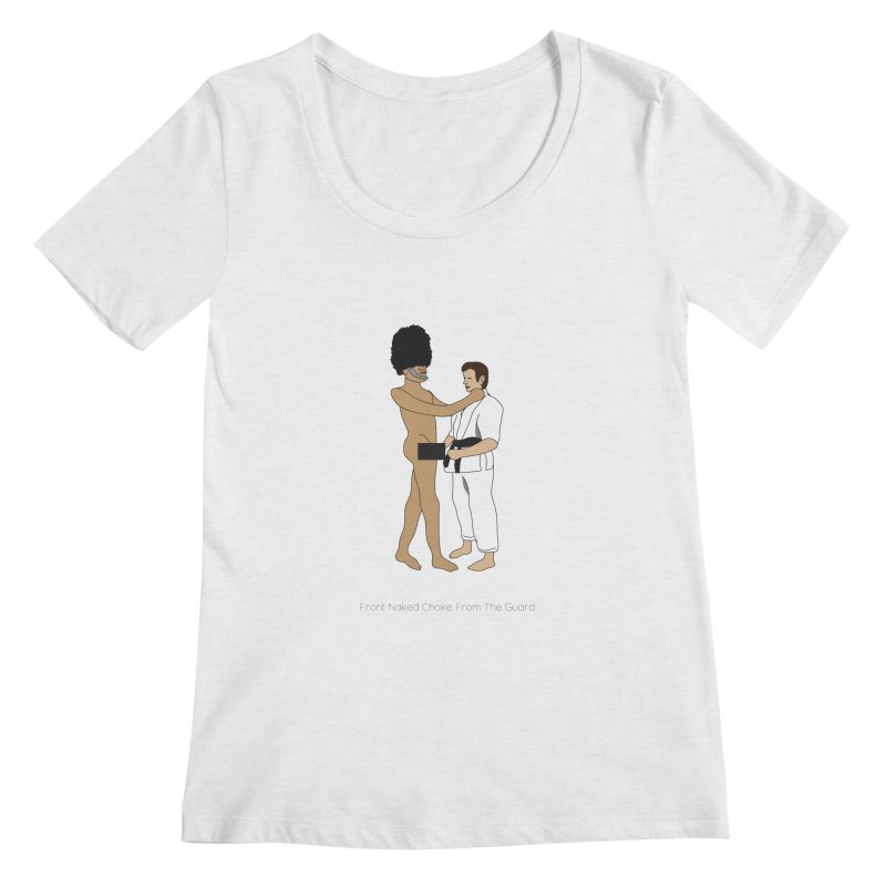 Front Naked Choke From the Guard Women's Regular Scoop Neck by Chris Talbot-Heindls' Artist Shop