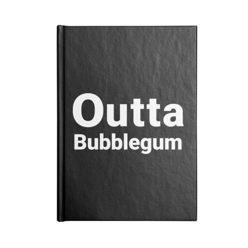 Outta Bubblegum Accessories Notebook by Christy Claymore Shop