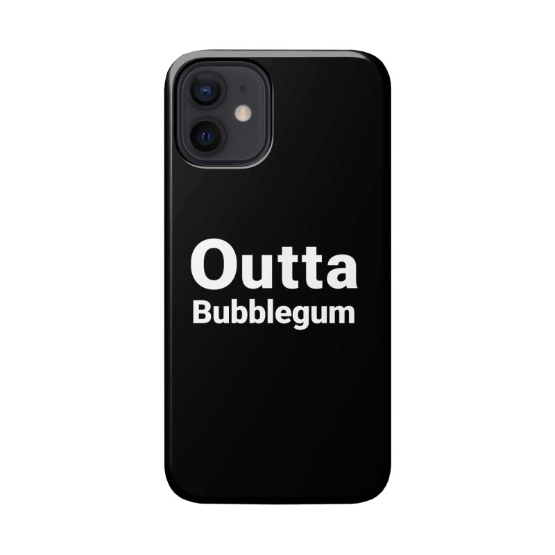 Outta Bubblegum Accessories Phone Case by Christy Claymore Shop